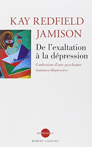 DE L'EXALTATION A DEPRESSION