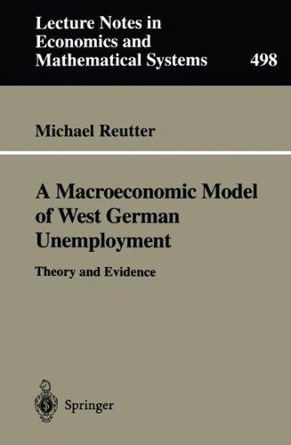 A Macroeconomic Model of West German Unemployment par Michael Reutter