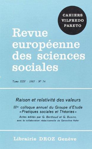 Raison et Relativite des Valeurs. Iiie Colloque Annuel du Groupe d'Etude 34;Pratiques Sociales et Theo