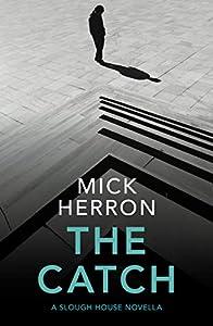 The Catch: A Slough House Novella 2 (English Edition)