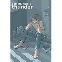 Something Like Thunder: Volume 6 by Jay Bell (2015-05-18)