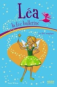 """Afficher """"Léa la fée ballerine La fête magique"""""""