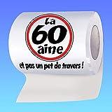 Papier WC humoristique 60 ans - 60aine