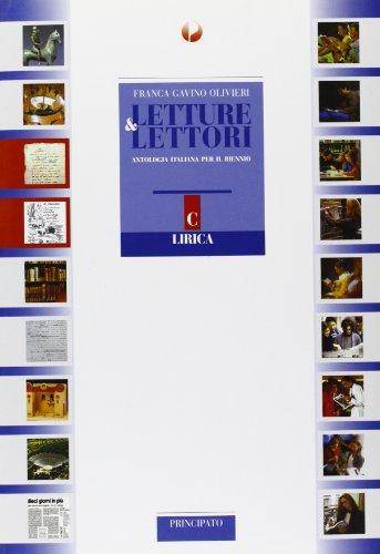 Letture & lettori. Modulo C: Lirica. Per le Scuole superiori