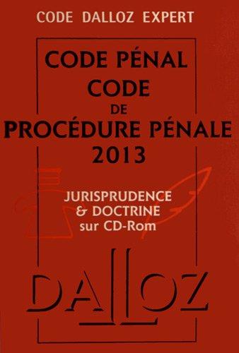 Code Dalloz Expert. Codes pénal et procédure pénale 2013 - 10e éd.: Codes Dalloz Expert