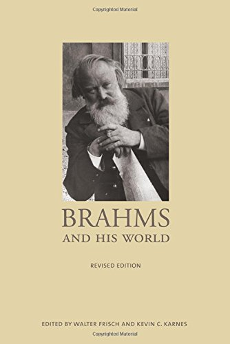 Brahms and His World: Revised Edition (The Bard Music Festival)
