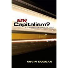 By Kevin Doogan New Capitalism? (1st Edition) [Paperback]