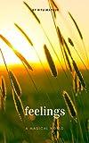 #7: Feelings: A Magical World