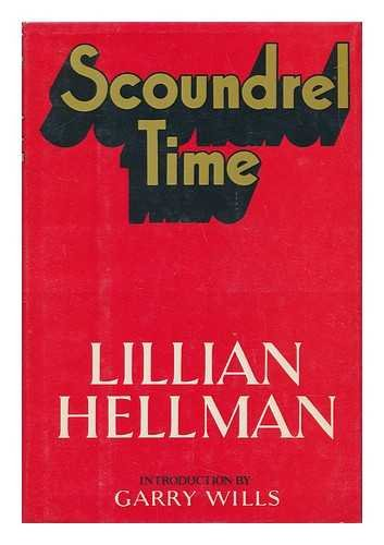 scoundrel-time-by-lillian-hellman-introduction-by-garry-wills
