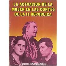 La actuación de la mujer en las Cortes de la II República