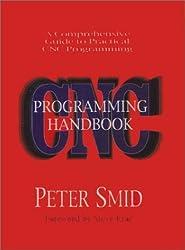 CNC Programming Handbook by Peter Smid (2000-01-04)