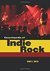 Encyclopedia of Indie Rock
