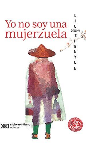 Yo no soy una mujerzuela (Spanish Edition)