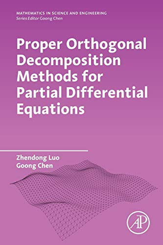 Proper Orthogonal Decomposition Methods for Partial Differential Equations (Mathematics in Science and Engineering)