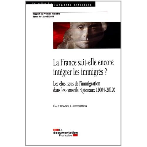 La France sait-elle encore intégrer les immigrés ? Bilan de la politique d'intégration en France depuis vingt ans et perspectives