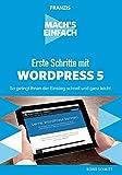 FRANZIS Mach's einfach - Erste Schritte mit WordPress 5 (Schnelleinstieg)