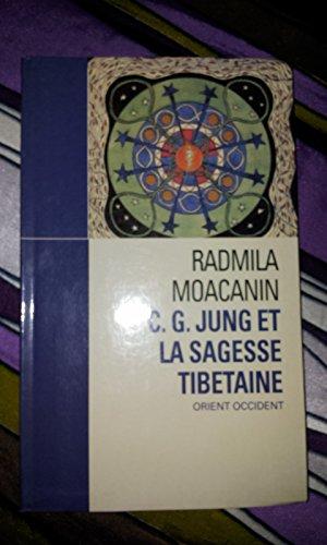 C. G. Jung et la sagesse tibétaine : Orient Occident