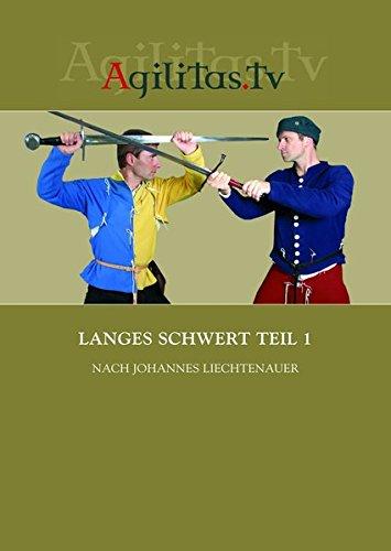 Langes Schwert Teil 1 nach Johannes Liechtenauer