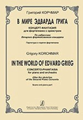 iin-the-world-of-edvard-grieg-concert-phantasia-for-piano-and-orchestra-after-the-sketches-of-the-se
