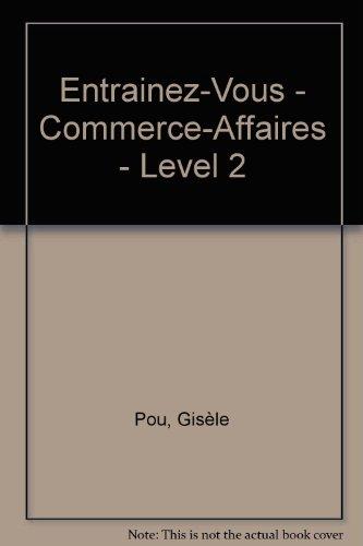COMMERCE/AFFAIRES. Niveau intermédiaire par Gisèle Pou, Michèle Sanchez