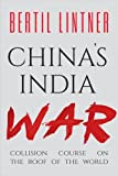 #7: China's India War: Collision Course on the Roof of the World