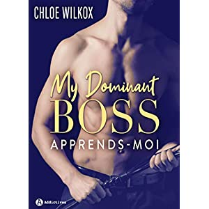 My Dominant Boss: Apprends-moi