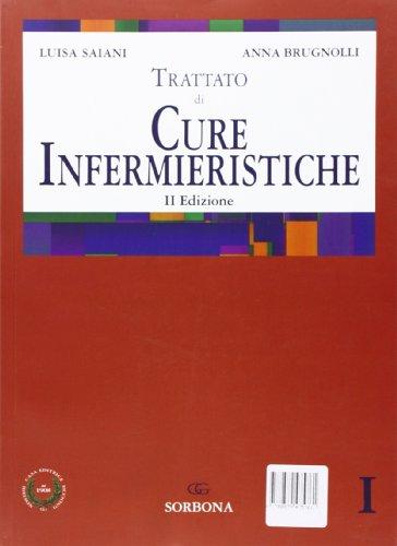 Trattato di cure infermieristiche (2 tomi)