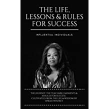 Oprah Winfrey: The Life, Lessons & Rules for Success (English Edition)