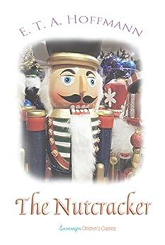 Descargar Libro Kindle The Nutcracker (Children's Classics) PDF Libre Torrent