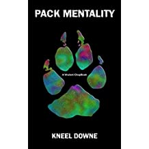Pack Mentality: A Virulent ChapBook