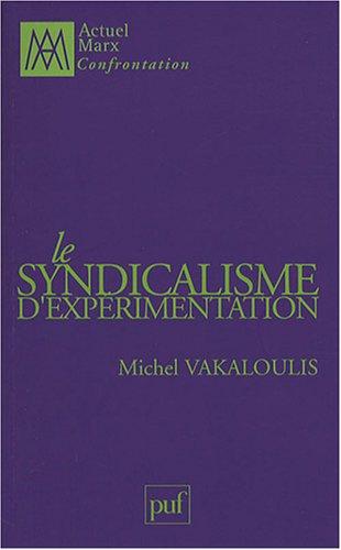 Le syndicalisme d'expérimentation
