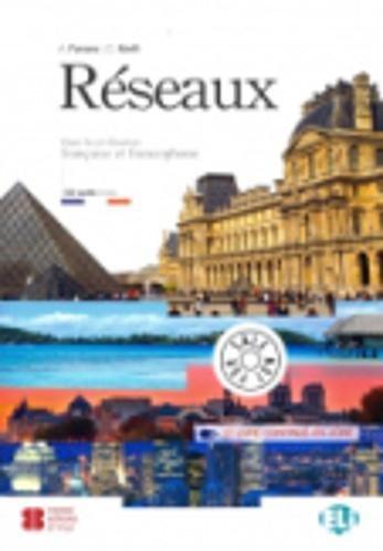 Reseaux. Dans la civilisation francaise et francophone. Con CD Audio. Con espansione online (Cultura e civiltà)
