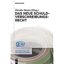 Das neue Schuldverschreibungsrecht (Institute for Law and Finance Series)