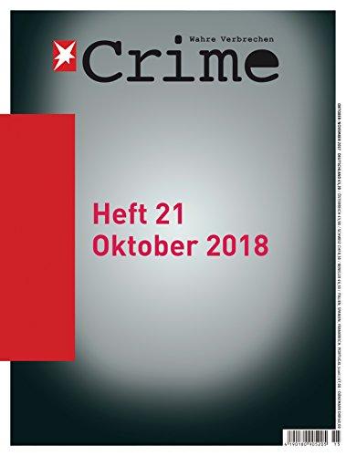 stern Crime - Wahre Verbrechen: Ausgabe Nr. 21 (05/2018)