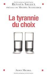 La tyrannie du choix