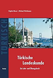 Landeskunde Türkei: Geschichte, Gesellschaft und Kultur