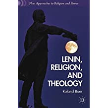Lenin, Religion, and Theology (New Approaches to Religion and Power)