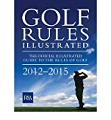 [GOLF RULES ILLUSTRATED] by (Author)R&A on Nov-07-11