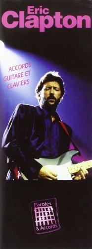 Clapton eric (paroles & accords) par Eric Clapton