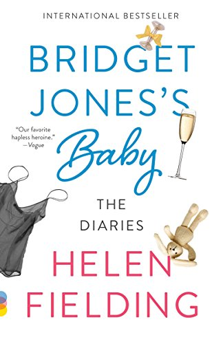Bridget Jones's Baby: The Diaries (First Vintage Contemporaries)
