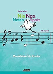 Nix Nax Notenspatz: Musiklehre für Kinder