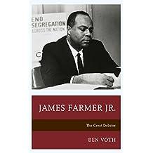 James Farmer Jr.: The Great Debater
