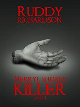 MERRYL SHORES KILLER (English Edition) par [Richardson, Ruddy]