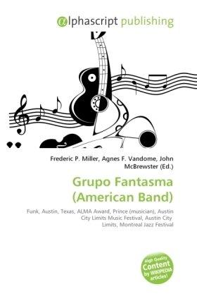 Grupo Fantasma (American Band)
