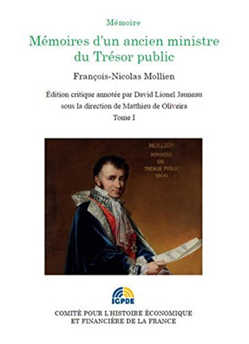 Mémoires d'un ancien ministre du Trésor public François-Nicolas Mollien T 1