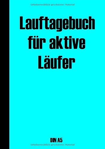 Lauftagebuch für aktive Läufer DIN A5 por T W