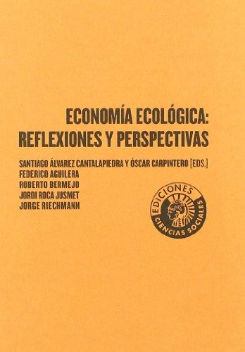 Economia Ecologica Reflexiones Y por Santiago (ed.) Álvarez Cantalapiedra