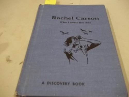 rachel-carson-who-loved-the-sea-a-discovery-book-by-jean-lee-latham-1973-03-02