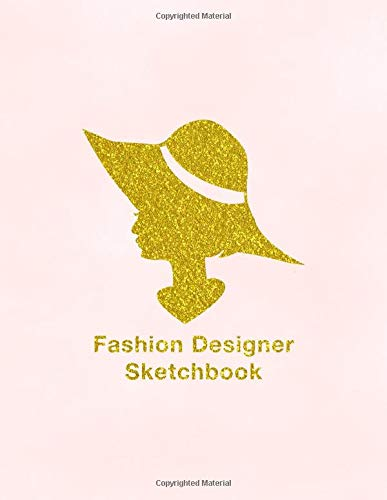 Fashion Designer Sketchbook: Blank Unlined Sketchpad Notebook Journal For Drawing Large Size Pink Glam Chic Style Design Soft Cover