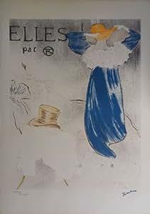 Lithographie originale signée de Henri de TOULOUSE LAUTREC - Elles